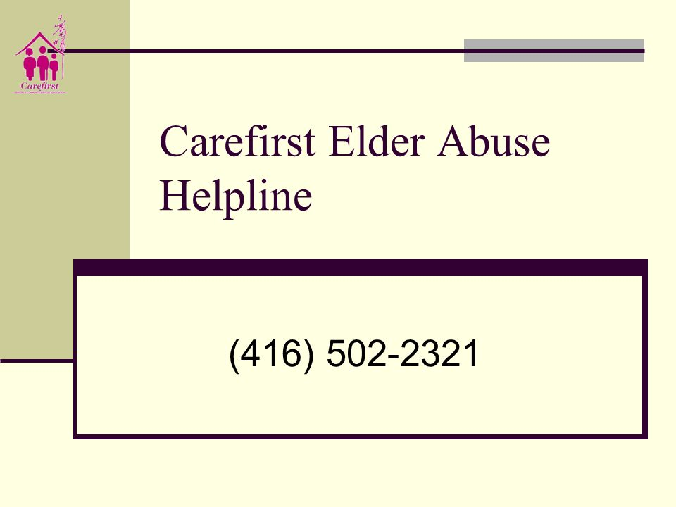 Carefirst Elder Abuse Helpline