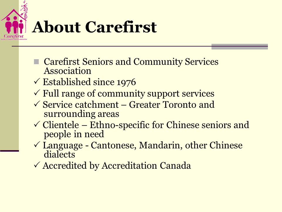About Carefirst Carefirst Seniors and Community Services Association