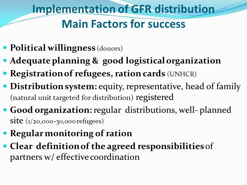 Implementation of GFR distribution Main Factors for success