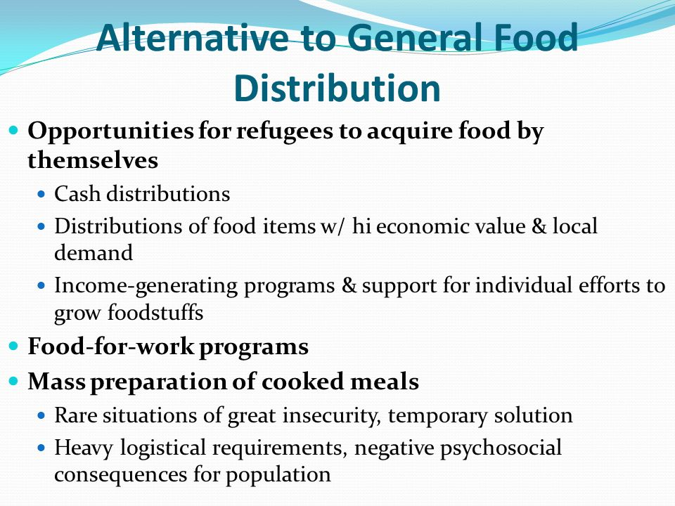 Alternative to General Food Distribution