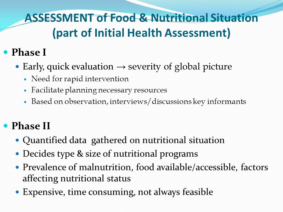 ASSESSMENT of Food & Nutritional Situation (part of Initial Health Assessment)