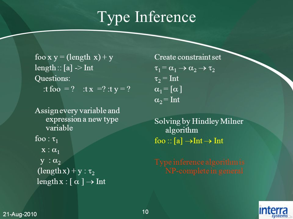 Type Inference foo x y = (length x) + y length :: [a] -> Int