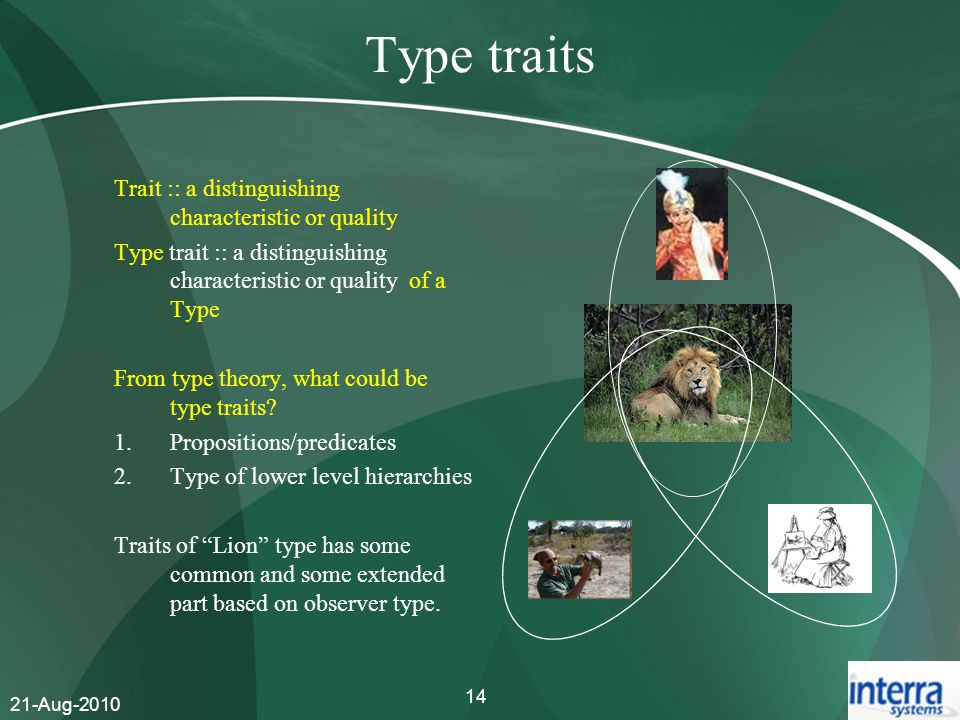 Type traits Trait :: a distinguishing characteristic or quality
