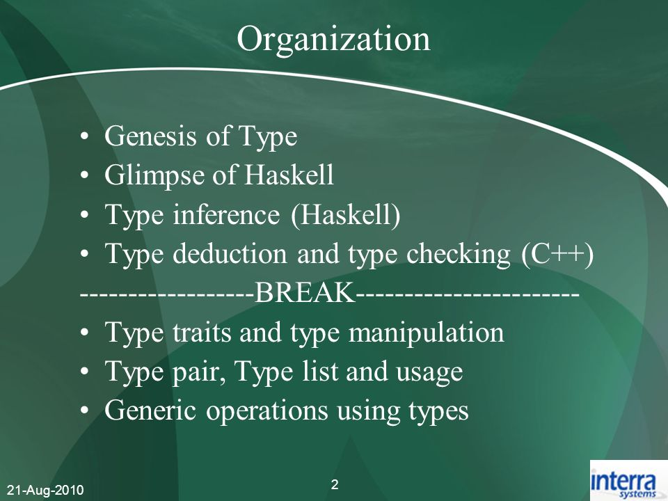Organization Genesis of Type Glimpse of Haskell