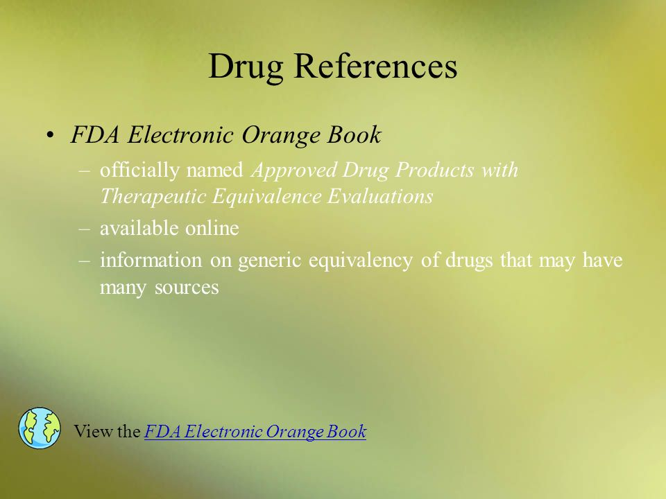 Drug References FDA Electronic Orange Book