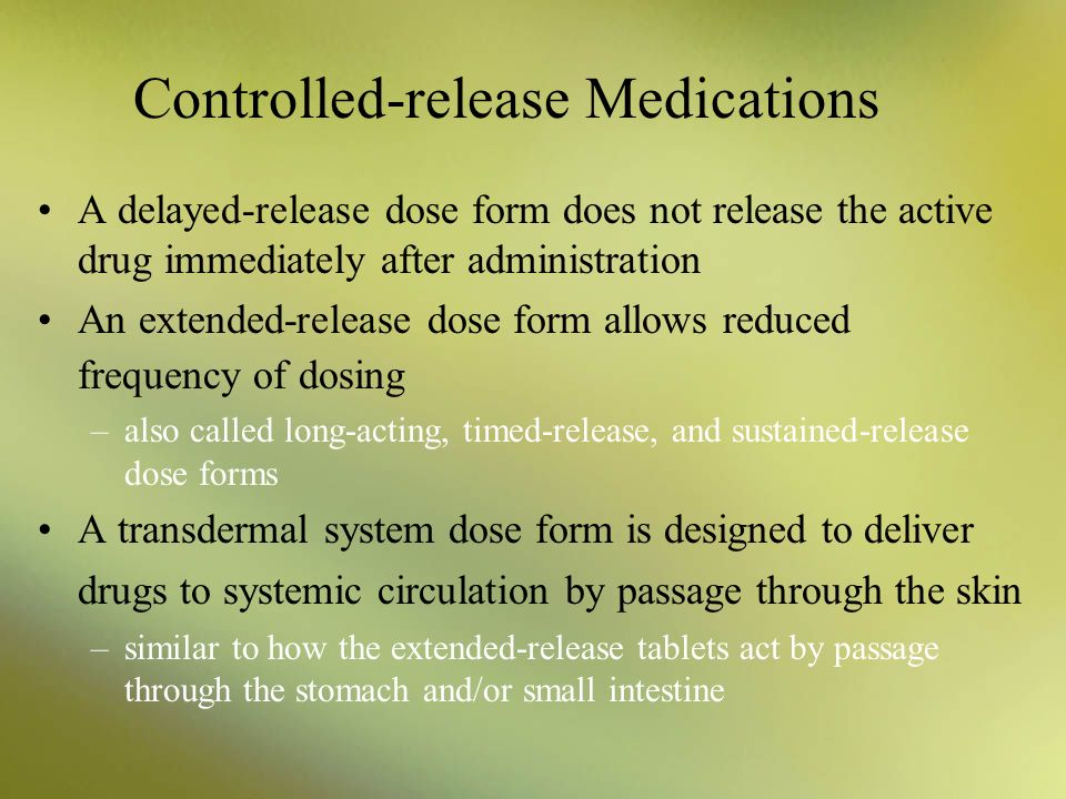 Controlled-release Medications