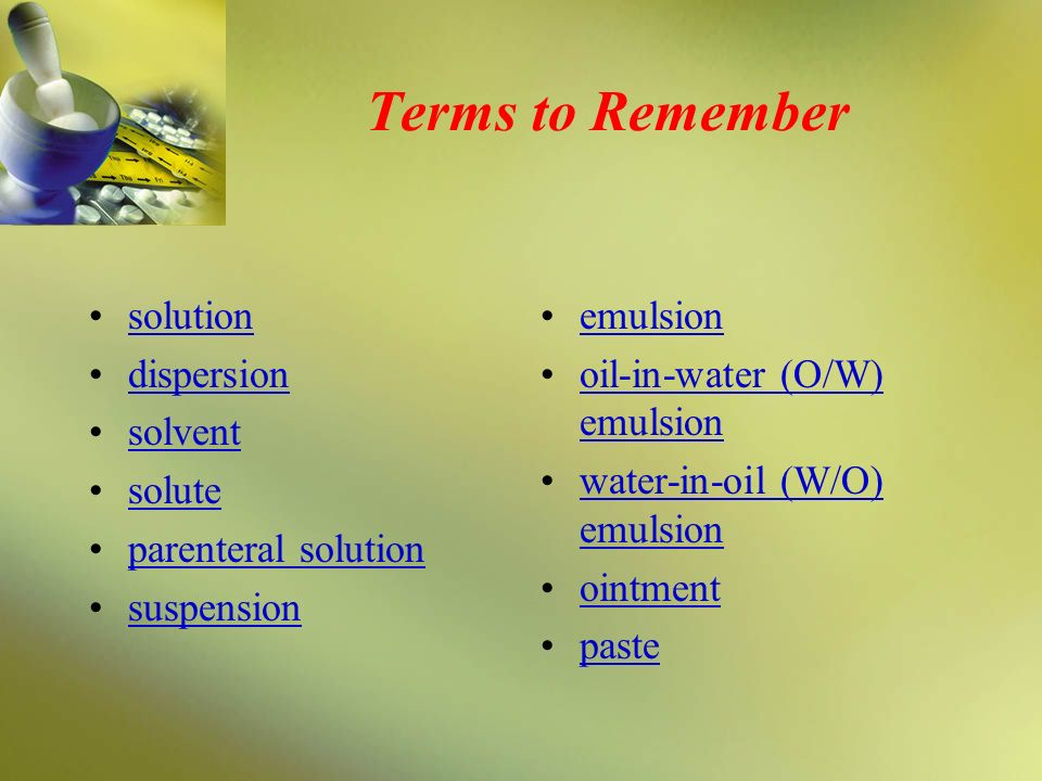 Terms to Remember solution dispersion solvent solute
