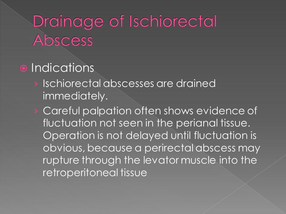 Drainage of Ischiorectal Abscess