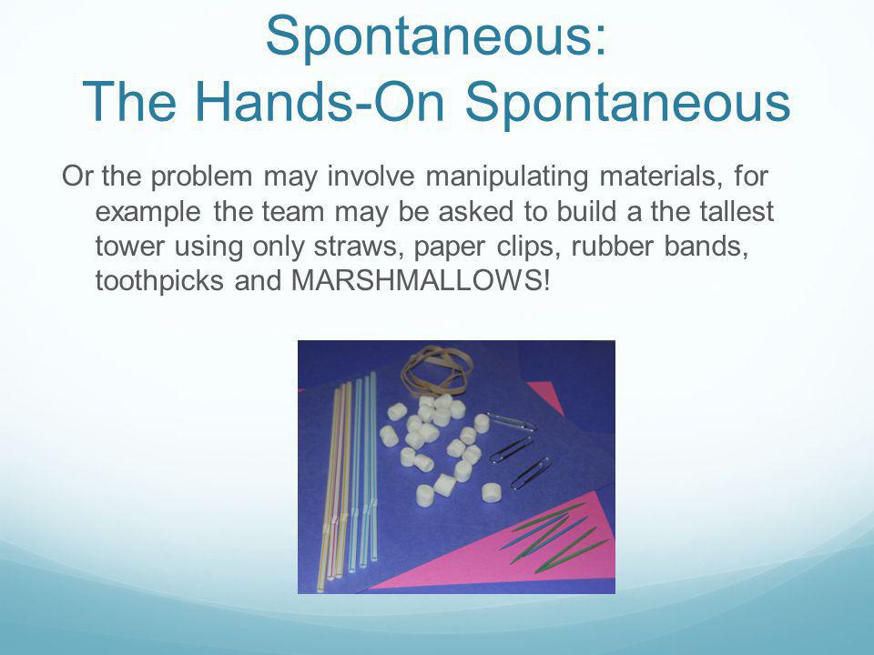 Spontaneous: The Hands-On Spontaneous