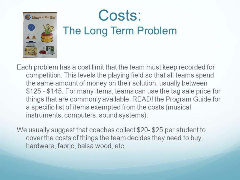 Costs: The Long Term Problem