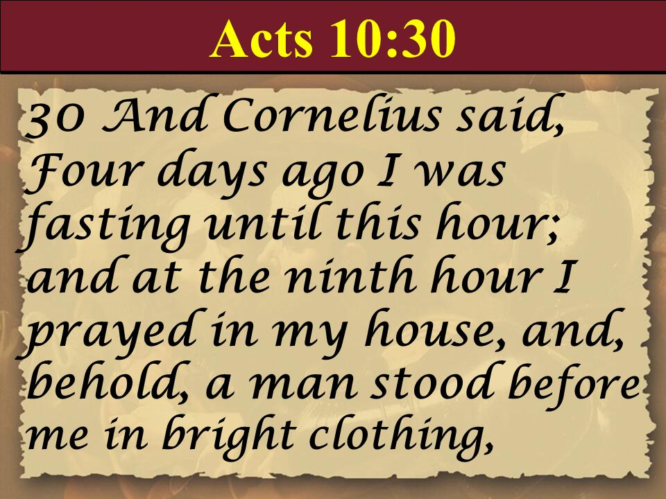 Acts 10:30