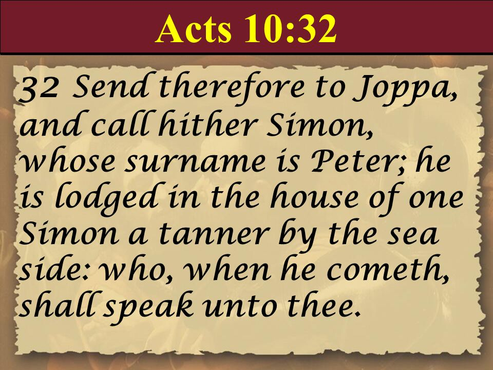Acts 10:32