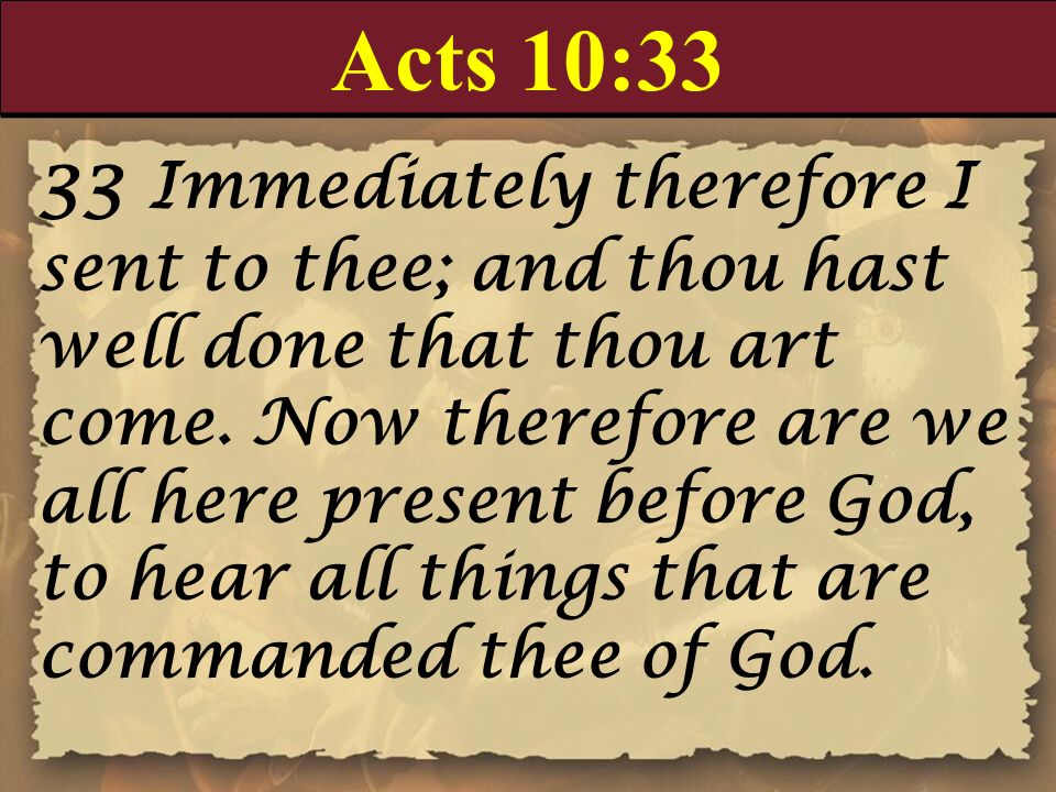 Acts 10:33