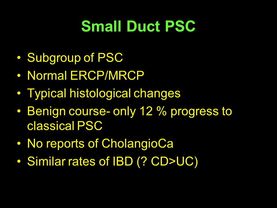 Small Duct PSC Subgroup of PSC Normal ERCP/MRCP