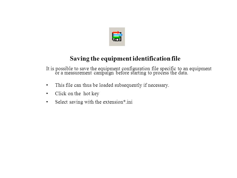 Saving the equipment identification file