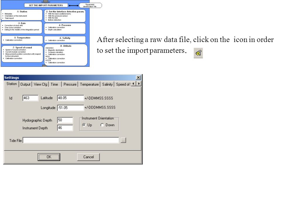 After selecting a raw data file, click on the icon in order to set the import parameters.