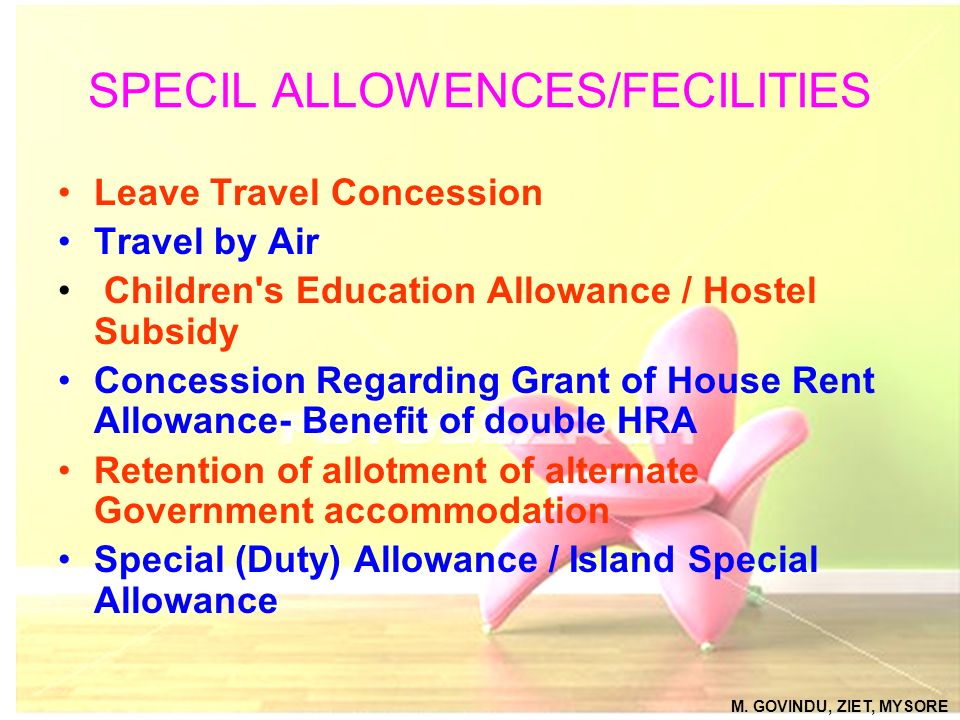 SPECIL ALLOWENCES/FECILITIES