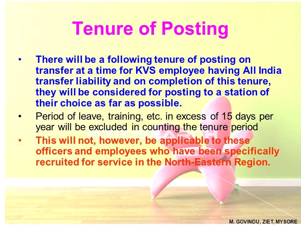 Tenure of Posting