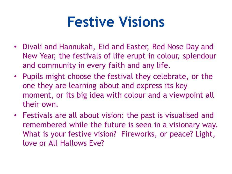 Festive Visions