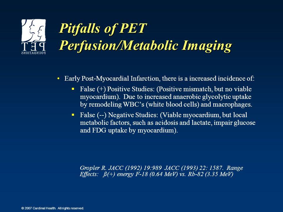 Pitfalls of PET Perfusion/Metabolic Imaging