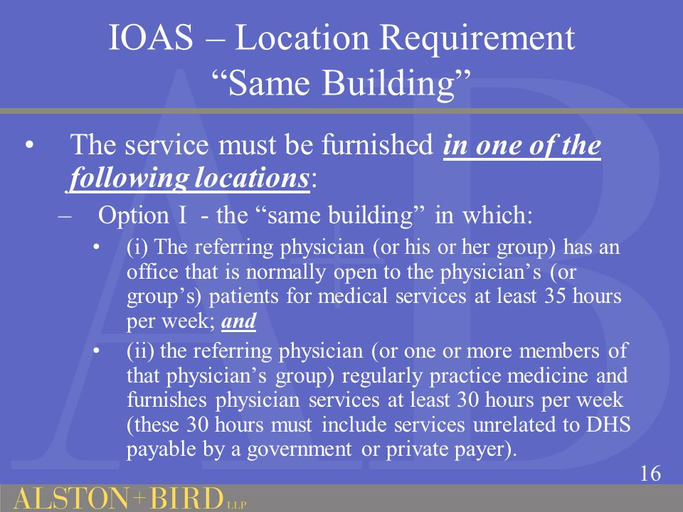 IOAS – Location Requirement Same Building
