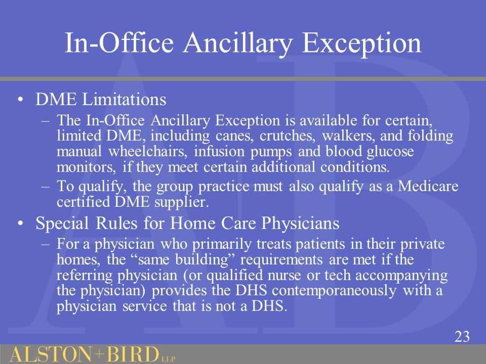 In-Office Ancillary Exception