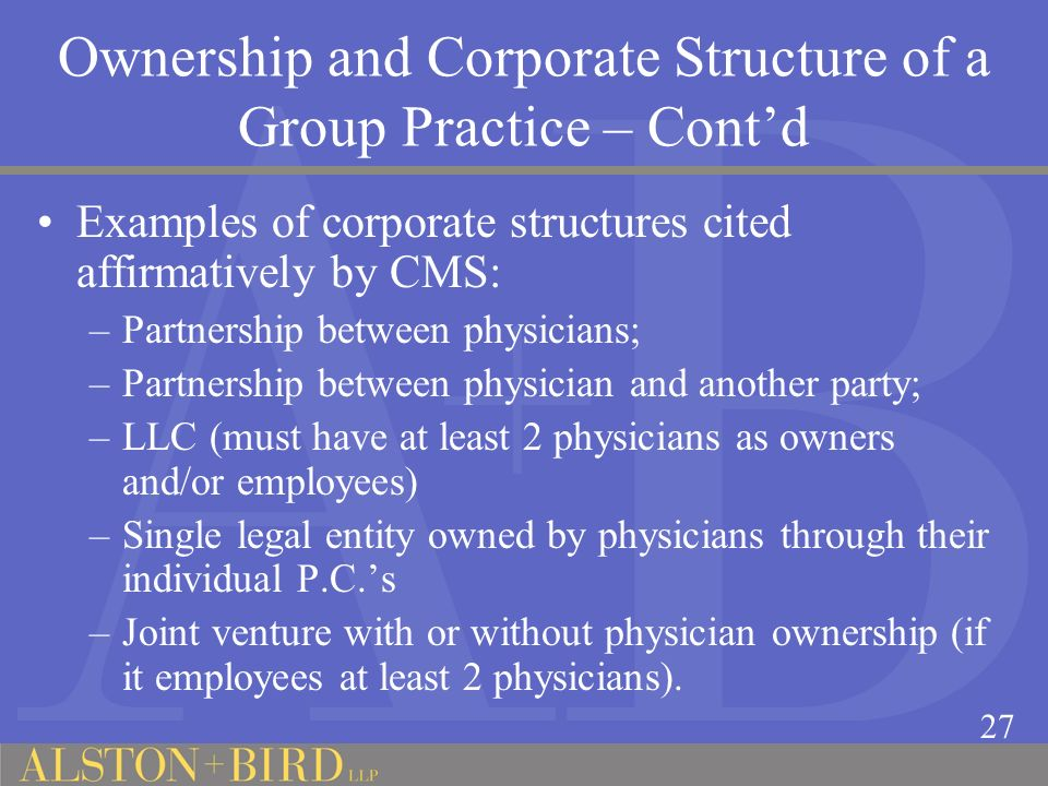 Ownership and Corporate Structure of a Group Practice – Cont'd