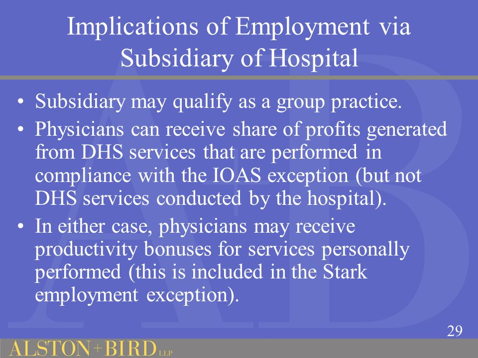 Implications of Employment via Subsidiary of Hospital