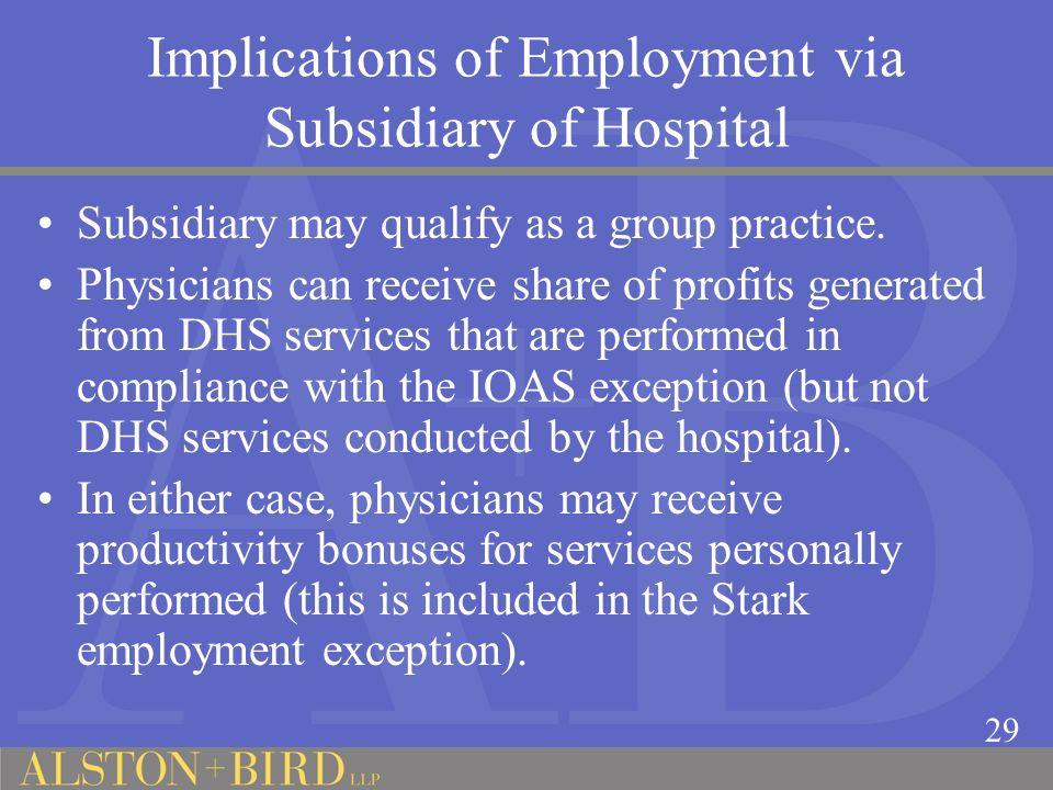 Implications of Employment via Subsidiary of Hospital