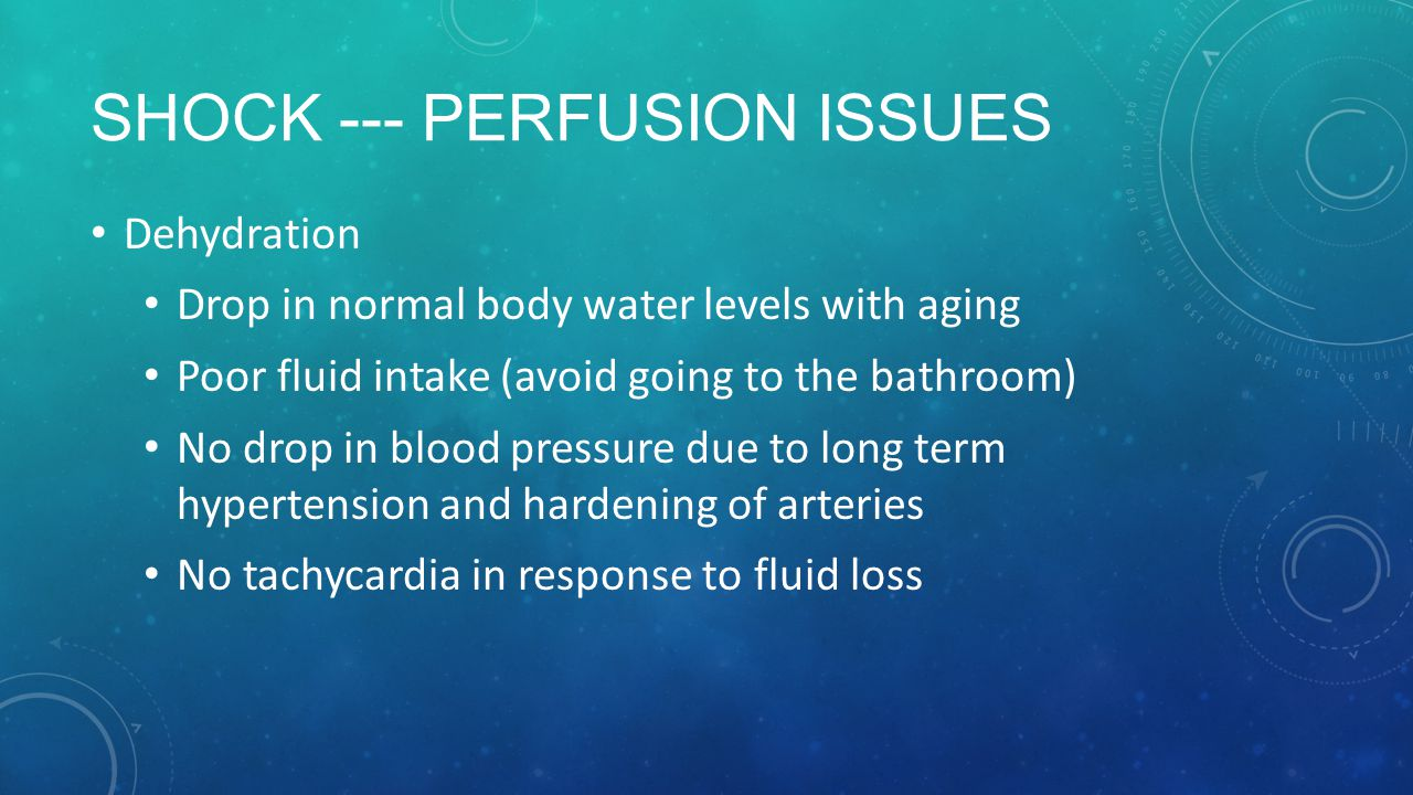 Shock --- Perfusion issues