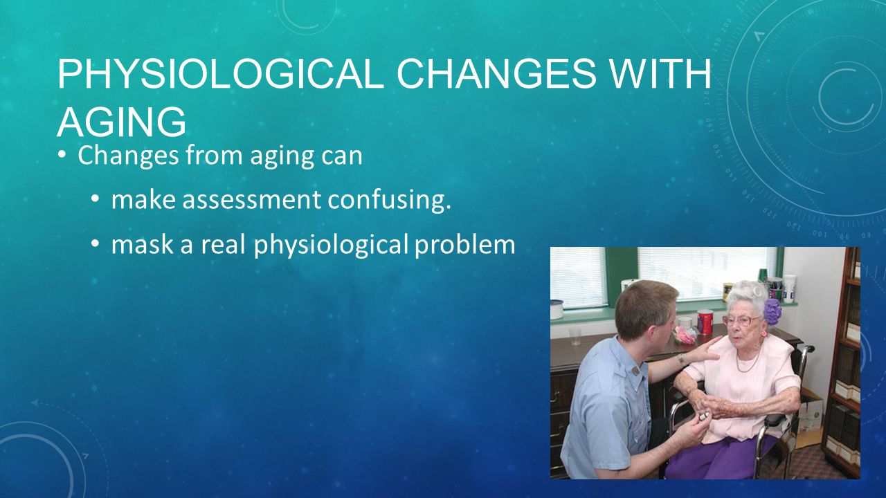 Physiological changes with aging