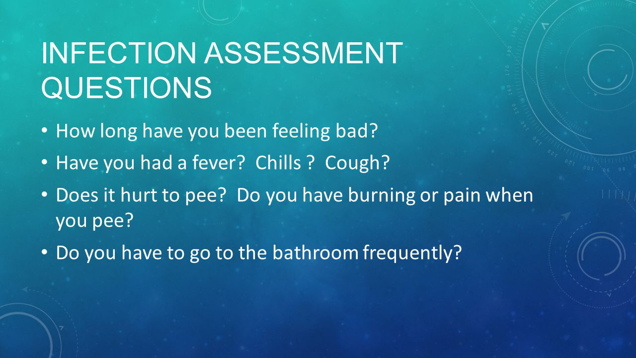 Infection Assessment Questions