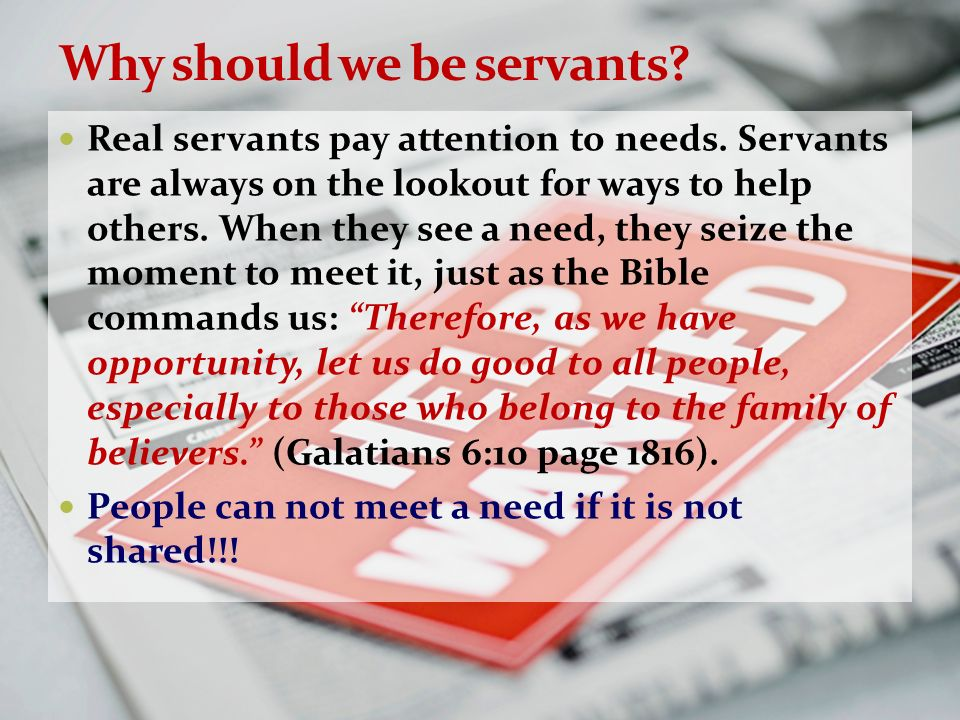 Why should we be servants