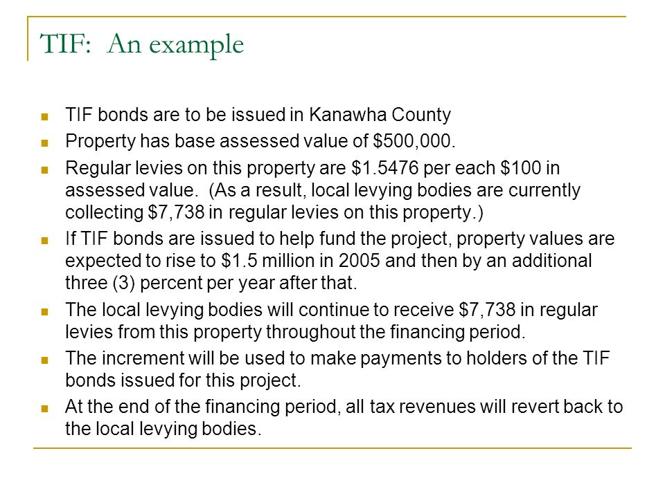 TIF: An example TIF bonds are to be issued in Kanawha County