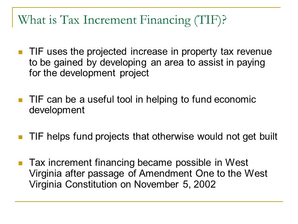 What is Tax Increment Financing (TIF)