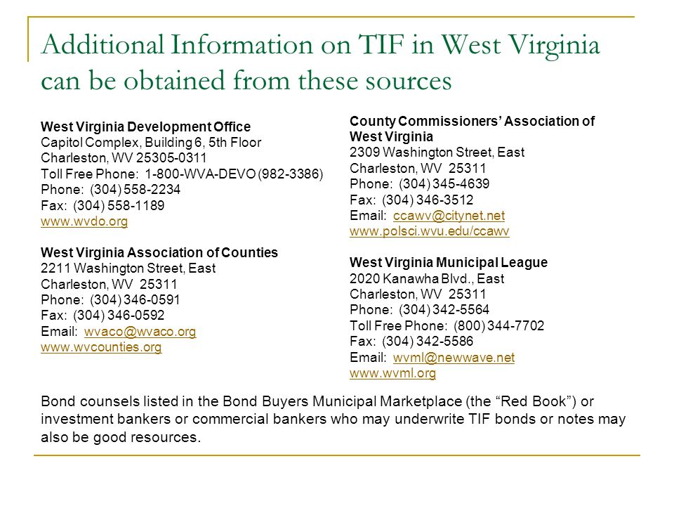 Additional Information on TIF in West Virginia can be obtained from these sources