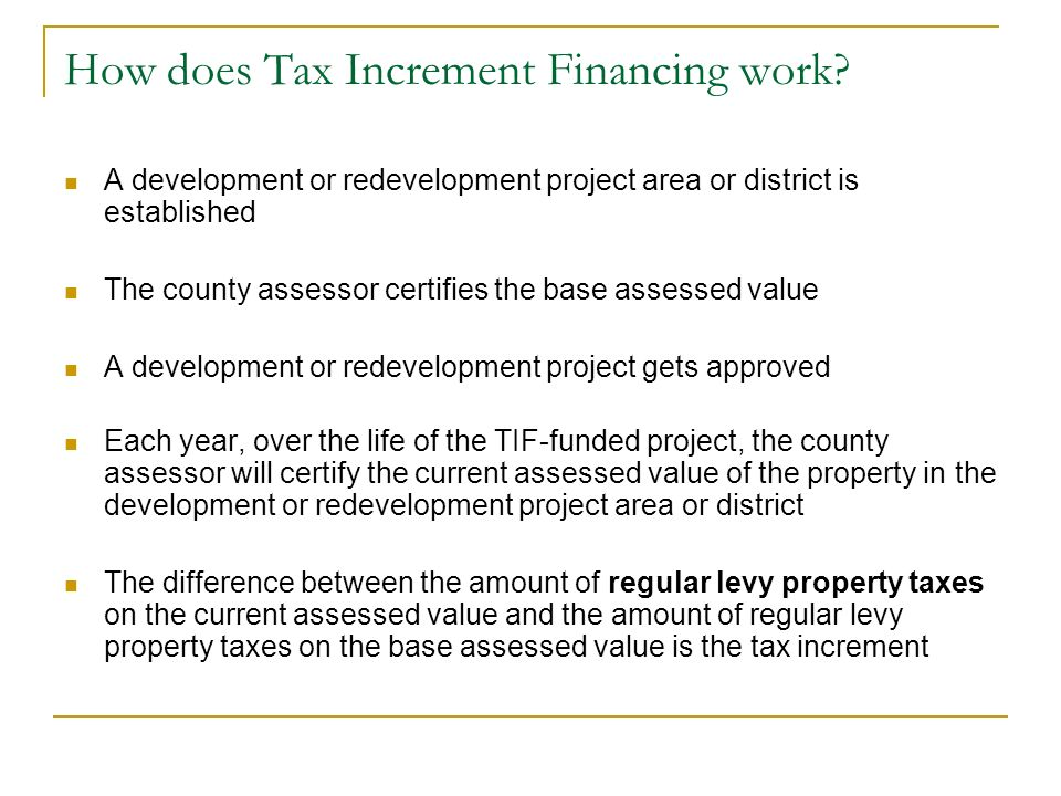 How does Tax Increment Financing work