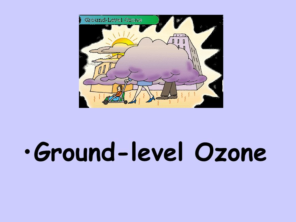Ground-level Ozone