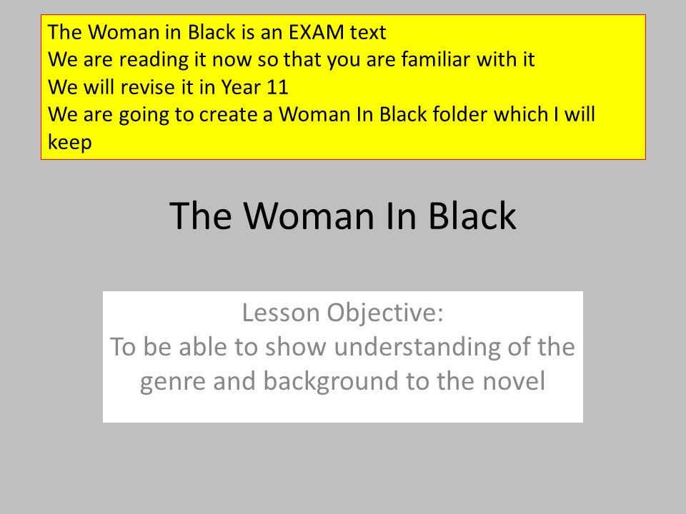 The Woman in Black is an EXAM text
