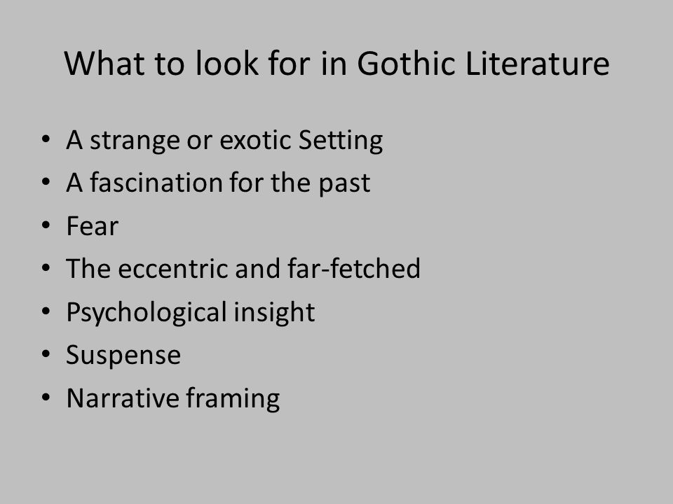 What to look for in Gothic Literature