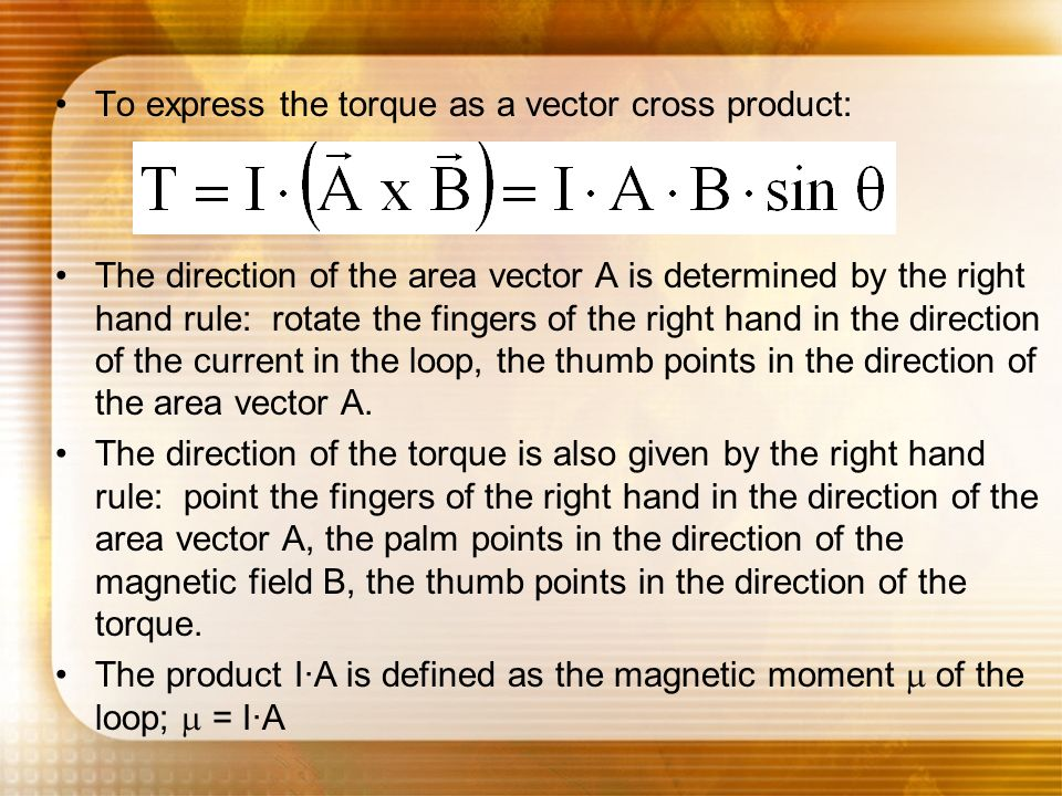 To express the torque as a vector cross product: