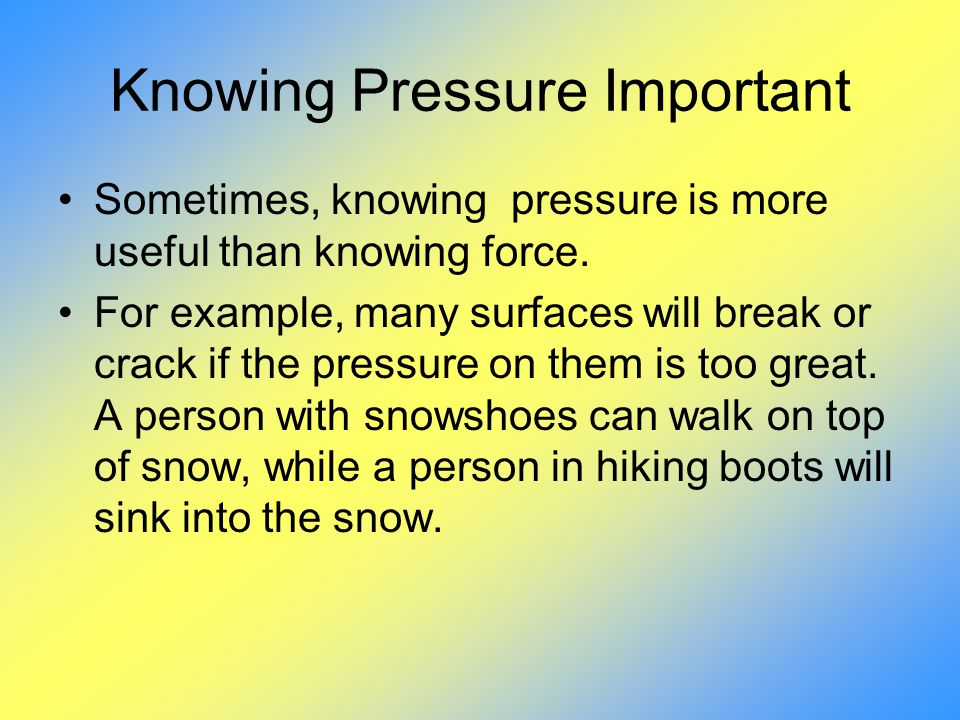 Knowing Pressure Important
