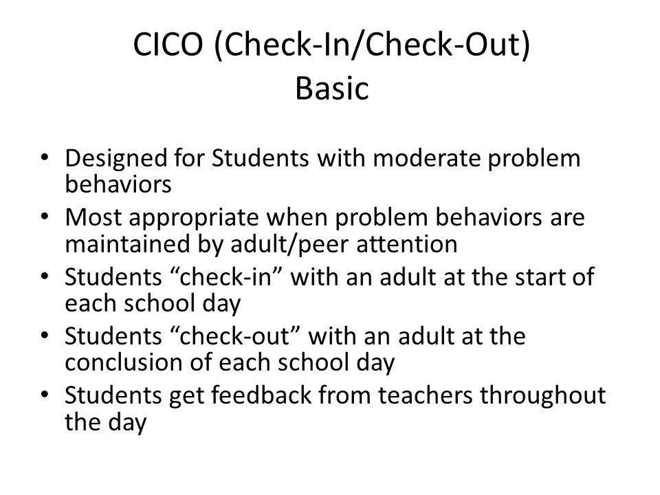 CICO (Check-In/Check-Out) Basic