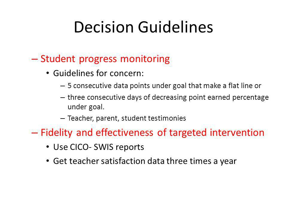 Decision Guidelines Student progress monitoring
