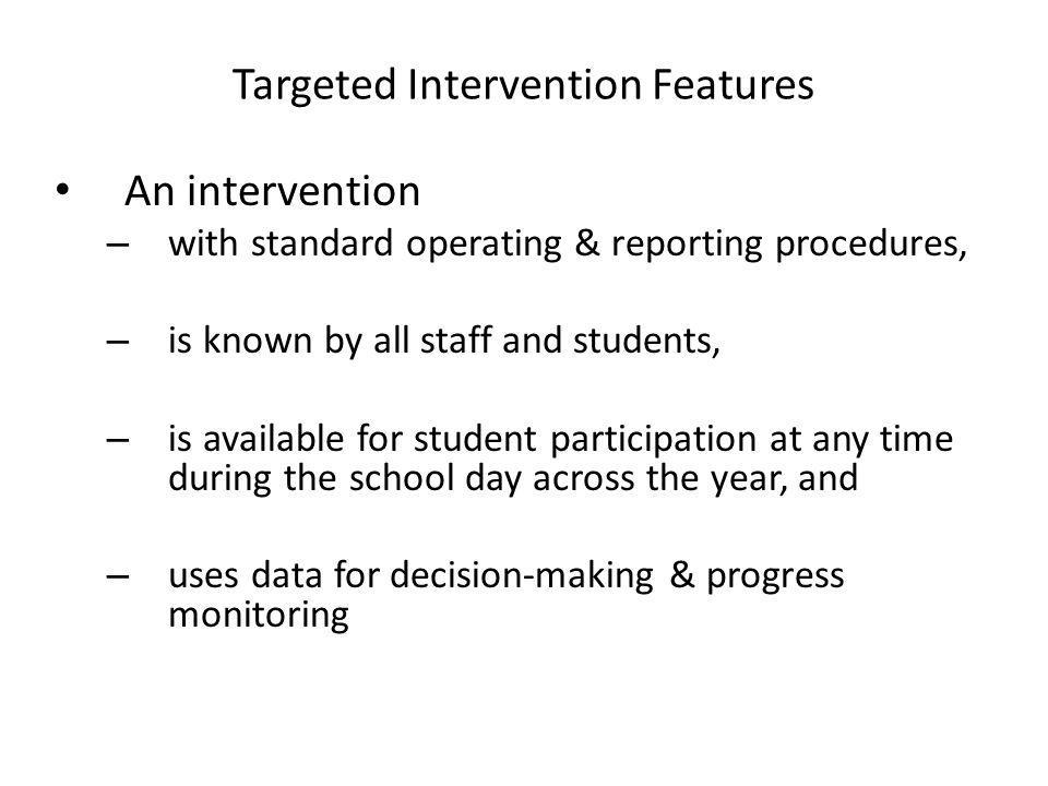 Targeted Intervention Features