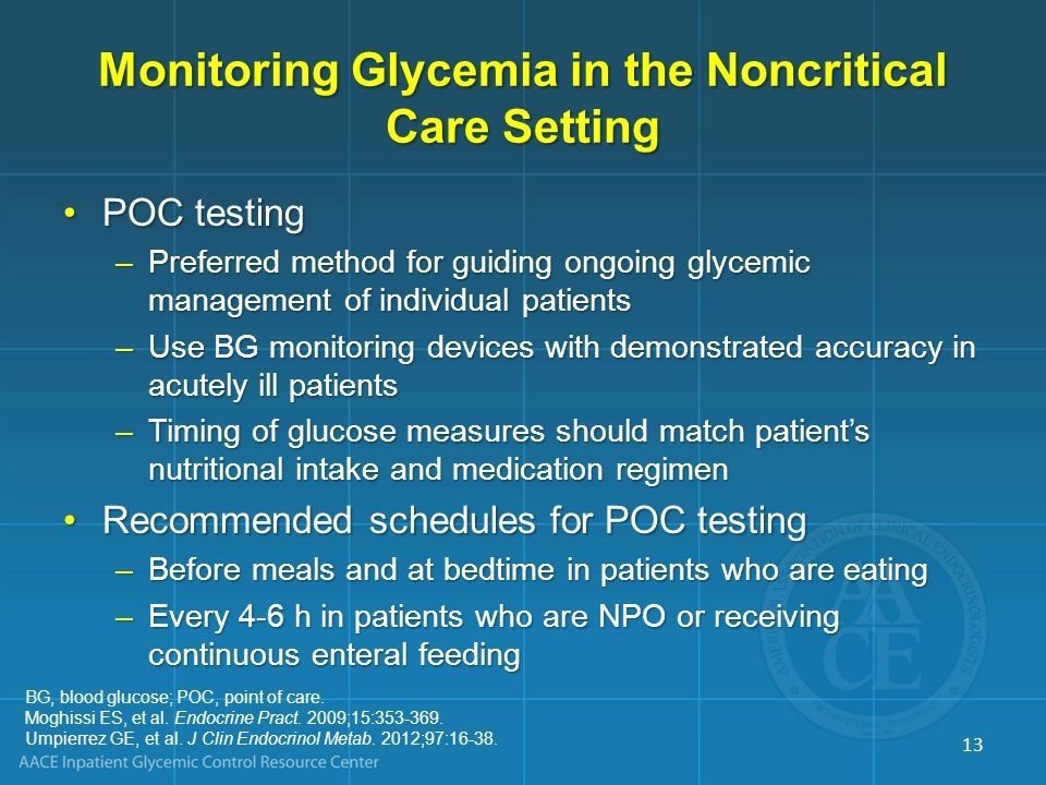 Monitoring Glycemia in the Noncritical Care Setting