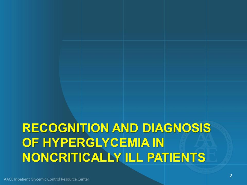 Recognition and diagnosis of hyperglycemia in noncritically ill patients
