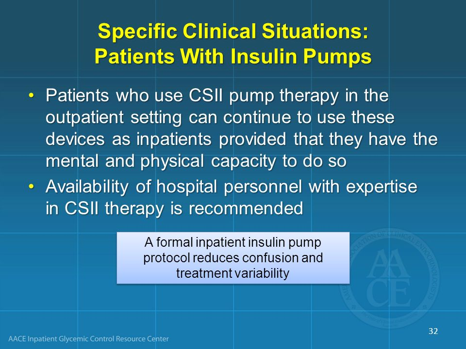 Specific Clinical Situations: Patients With Insulin Pumps