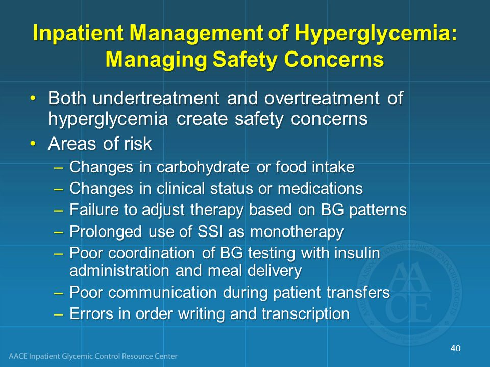 Inpatient Management of Hyperglycemia: Managing Safety Concerns