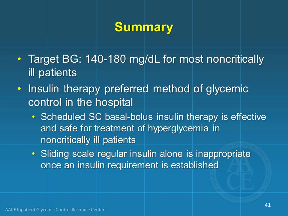 Summary Target BG: mg/dL for most noncritically ill patients